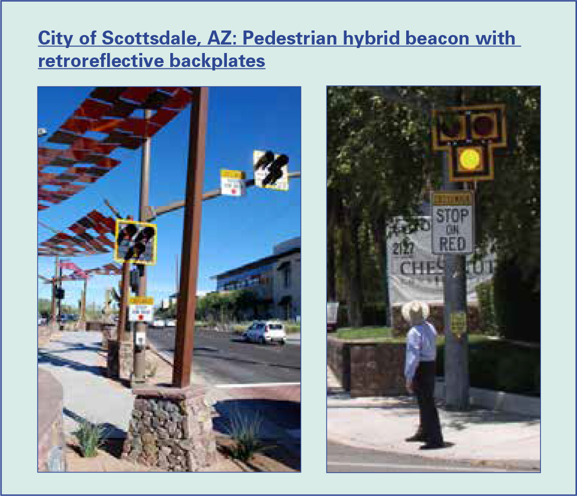 Figure 1: City of Scottsdale, AZ: Pedestrian hybrid beacon with retroreflective backplates