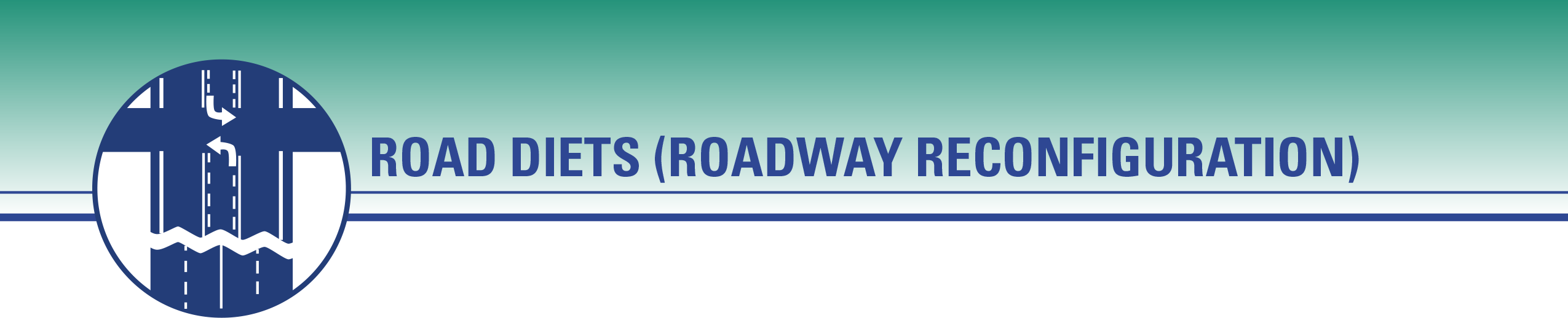 Road Diets (Roadway Reconfiguration)