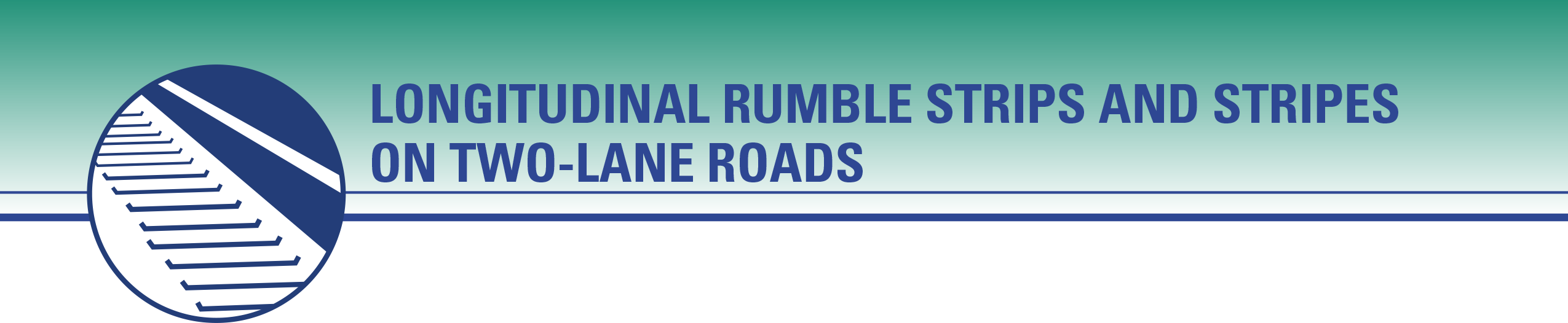 Longitudinal Rumble Strips and Stripes on Two-Lane Roads