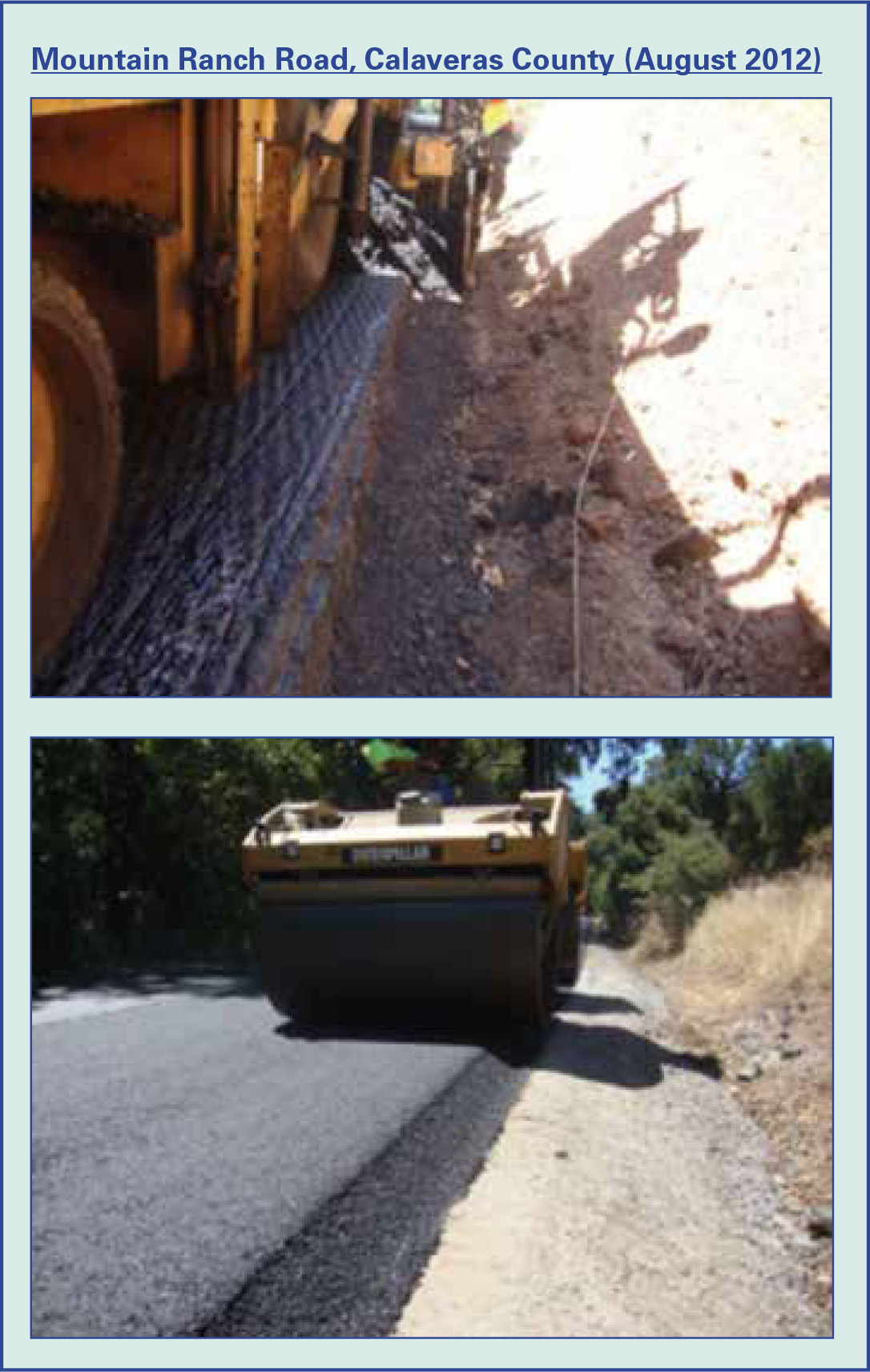 Figure 3: Mountain Ranch Road, Calaveras County (August 2012)